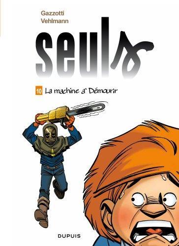 SEULS T10 LA MACHINE A DEMOURIR
