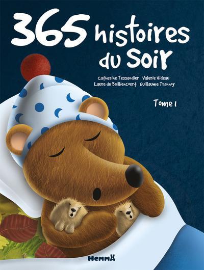 365 HISTOIRES DU SOIR - TOME 1 TESSANDIER/VIDEAU HEMMA