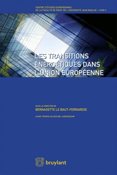 LES TRANSITIONS ENERGETIQUES DANS L'UNION EUROPEENNE