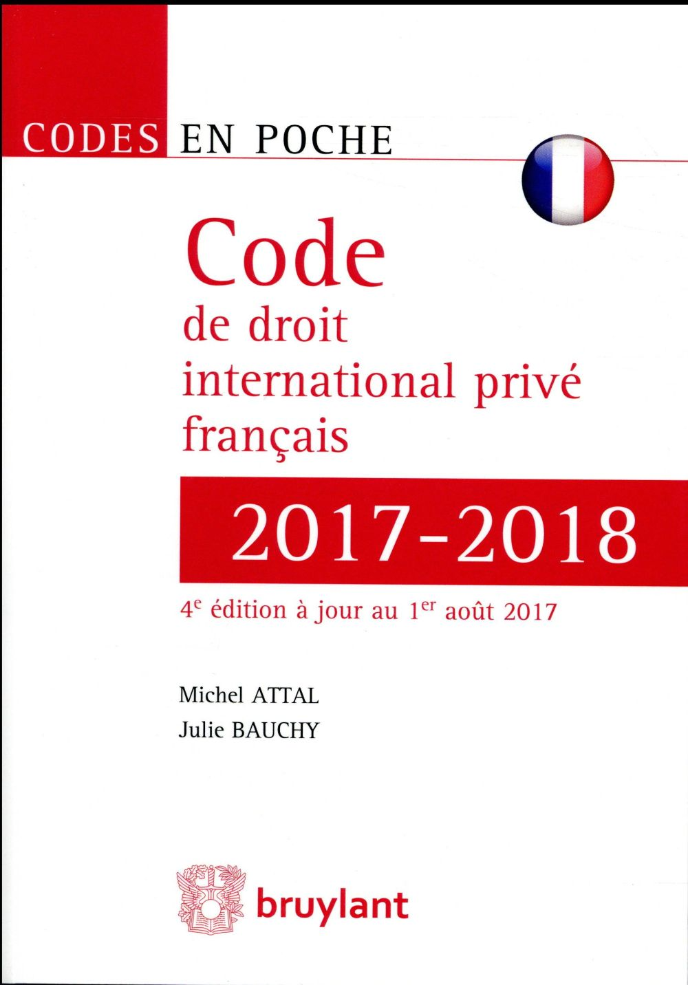 CODE DE DROIT INTERNATIONAL PRIVE FRANCAIS 2017 2018