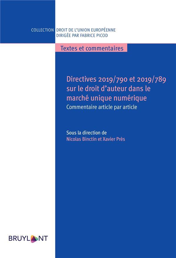 DIRECTIVES 2019790 ET 2019789 SUR LE DROIT D'AUTEUR DANS LE MARCHE UNIQUE NUMERIQUE - COMMENTAIRE