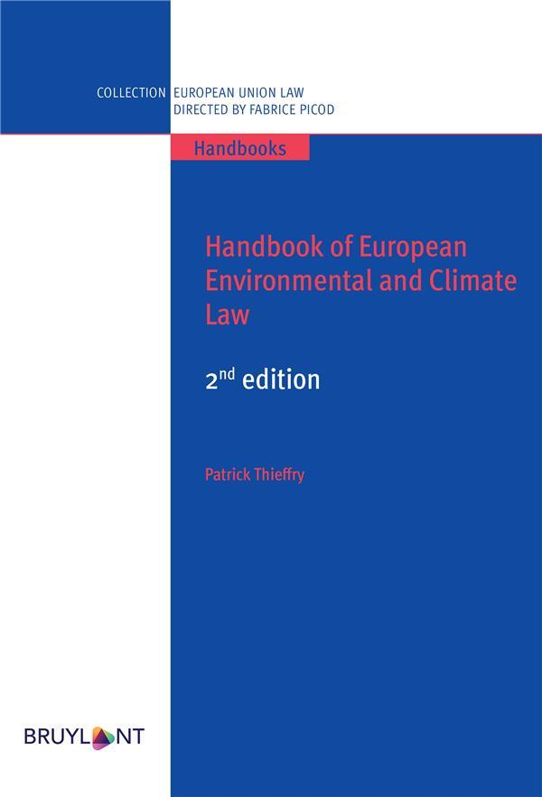 HANDBOOK OF EUROPEAN ENVIRONMENTAL AND CLIMATE LAW (2E EDITION)