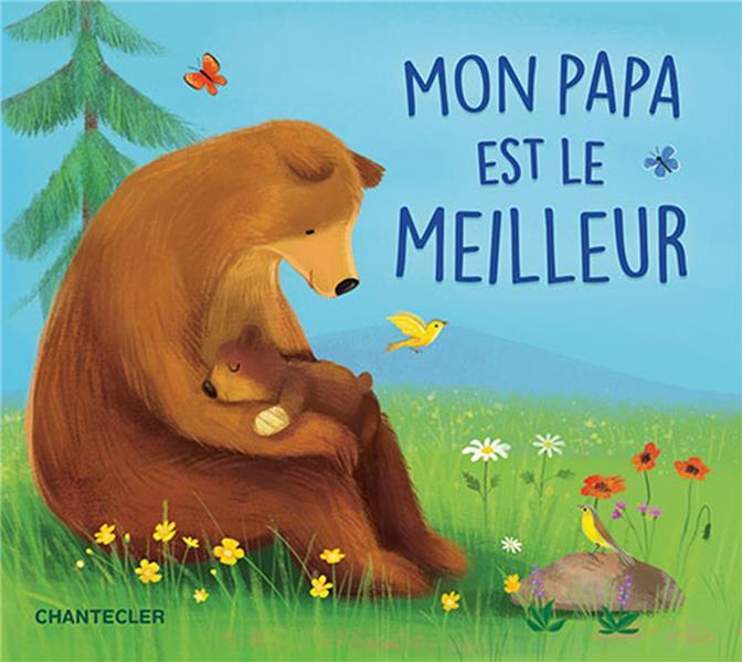 MON PAPA EST LE MEILLEUR
