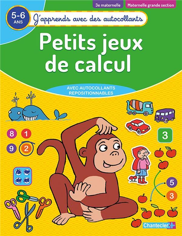 J'APPRENDS AVEC DES AUTOCOLLANTS - PETITS JEUX DE CALCUL (5-6 A.)
