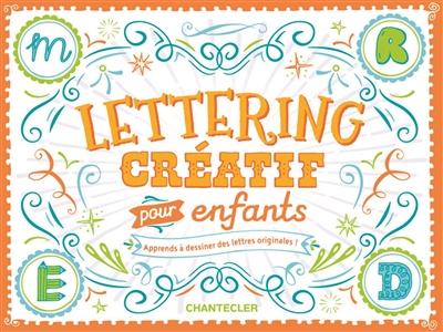 LETTERING CREATIF POUR ENFANTS  CHANTECLER