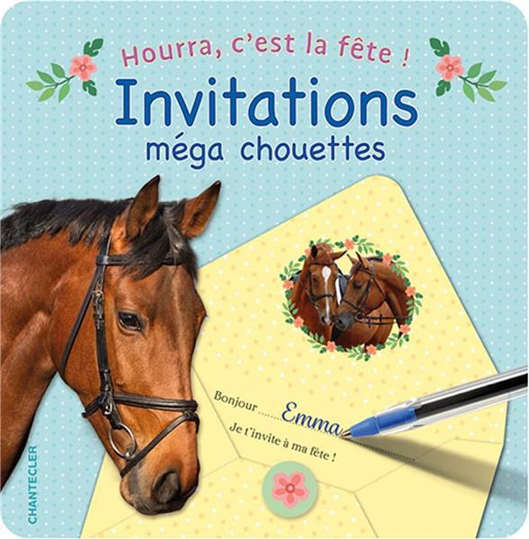 HOURRA, C'EST LA FETE !  -  INVITATIONS MEGA CHOUETTES  -  CHEVAUX