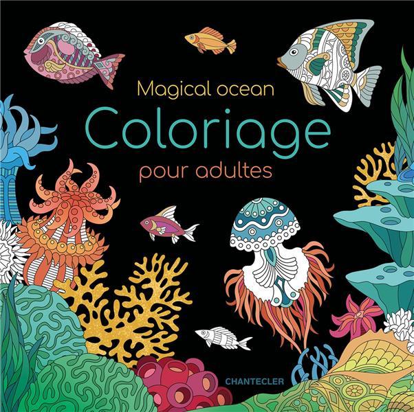 COLORIAGE POUR ADULTES - MAGICAL OCEAN