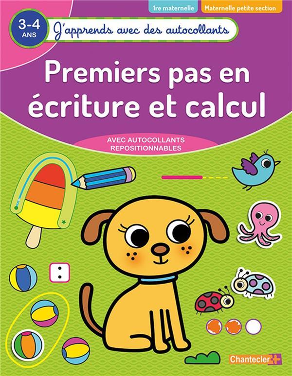 PREMIERS PAS EN ECRITURE ET CALCUL (3-4 A.) - (J'APPRENDS AVEC DES AUTOCOLLANTS)