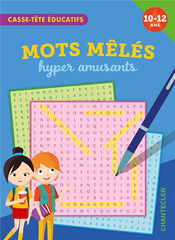 CASSE-TETE EDUCATIFS : MOTS MELES HYPER AMUSANTS COLLECTIF CHANTECLER