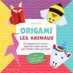 ORIGAMI : LES ANIMAUX COLLECTIF CHANTECLER