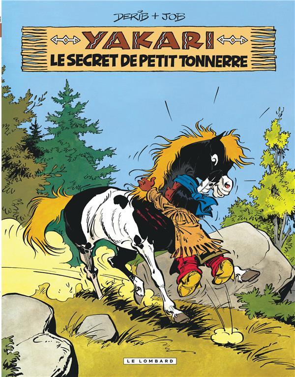 YAKARI T.6  -  YAKARI ET LE SECRET DE PETIT TONNERRE