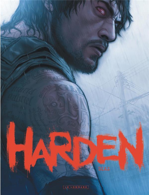 HARDEN - TOME 0 - HARDEN Diaz Joaquim Le Lombard