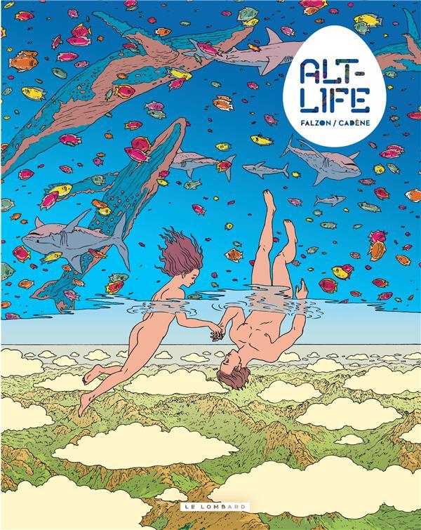 ALT-LIFE - TOME 1
