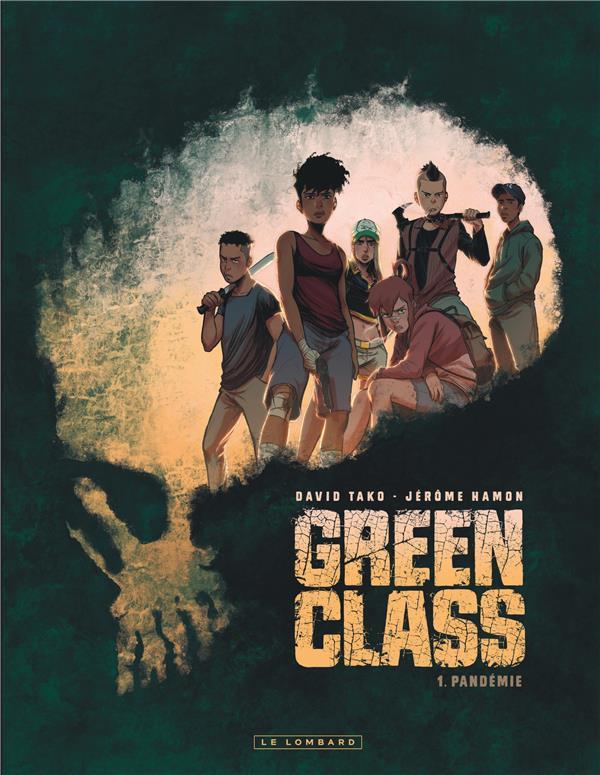 GREEN CLASS - TOME 1 - PANDEMIE - GREEN GLASS TAKO DAVID LOMBARD