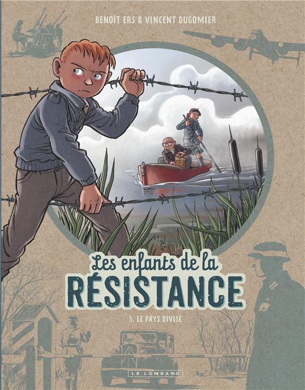 LES ENFANTS DE LA RESISTANCE - DUGOMIER/ERS LOMBARD