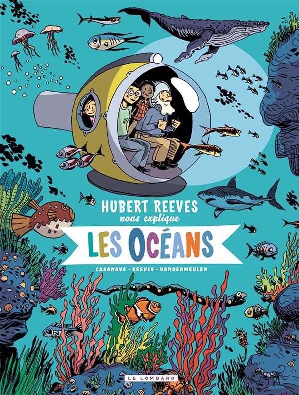 HUBERT REEVES NOUS EXPLIQUE T.3  -  LES OCEANS
