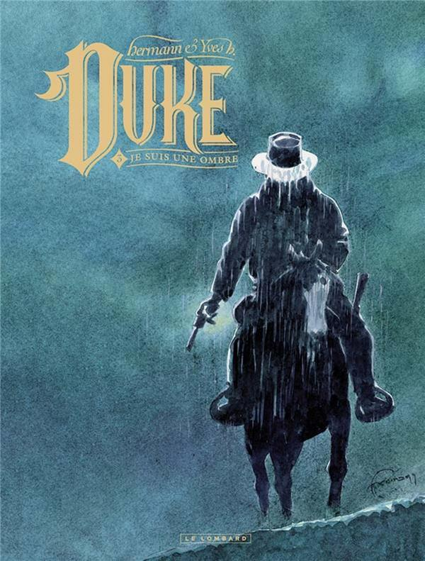 DUKE - TOME 3 - JE SUIS UNE OM YVES H./HERMANN LOMBARD