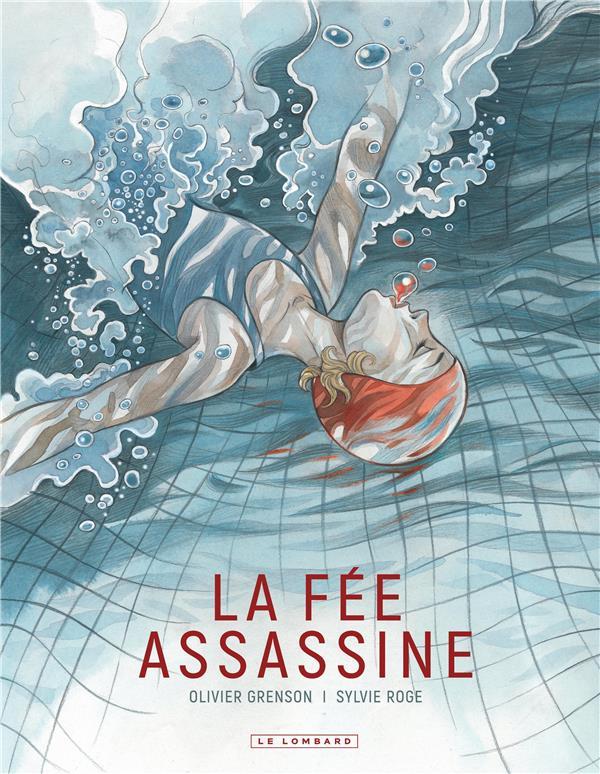 LA FEE ASSASSINE ROGE SYLVIE/GRENSON NC