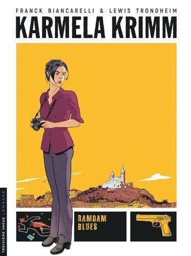 KARMELA KRIMM T.1  -  RAMDAM BLUES TRONDHEIM LOMBARD