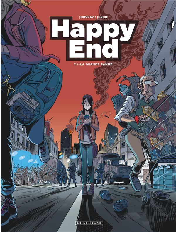 HAPPY END - TOME 1 - LA GRAND PANNE JOUVRAY OLIVIER LOMBARD