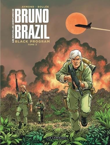 LES NOUVELLES AVETURES DE BRUNO BRAZIL T.2  -  BLACK PROGRAM BOLLEE LAURENT-FREDE LOMBARD