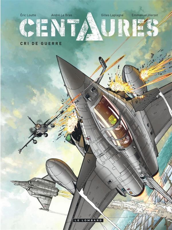 CENTAURES T.2  -  CRI DE GUERRE