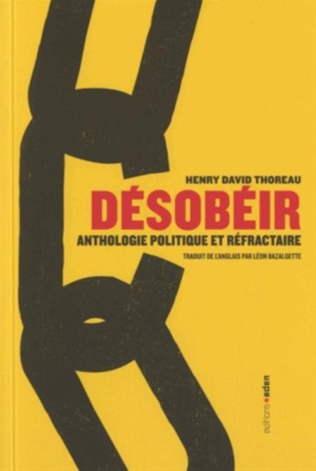 DESOBEIR - ANTHOLOGIE POLITIQUE ET REFRACTAIRE