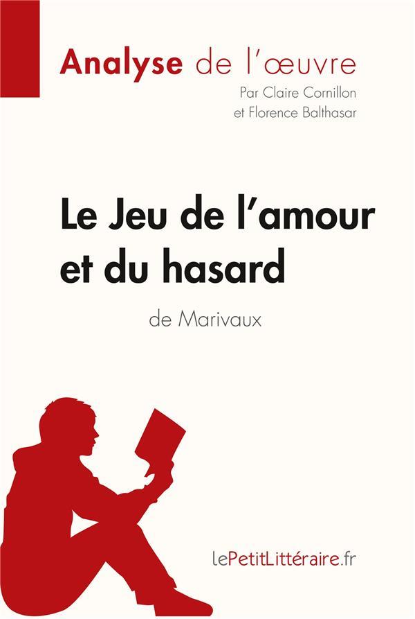 LE JEU DE L'AMOUR ET DU HASARD DE MARIVAUX CORNILLON/BALTHASAR BOOKS ON DEMAND