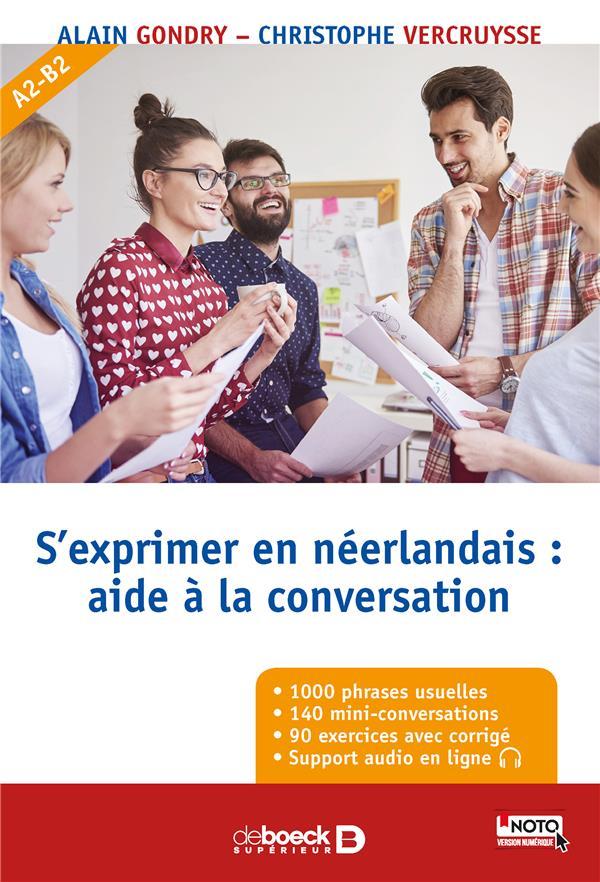 S'EXPRIMER EN NEERLANDAIS  -  AIDE A LA CONVERSATION