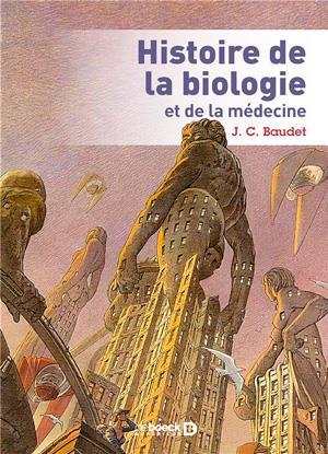 HISTOIRE DE LA BIOLOGIE ET DE LA MEDECINE