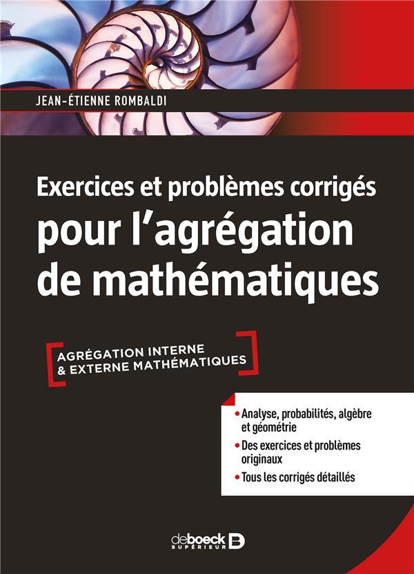 EXERCICES ET PROBLEMES CORRIGES POUR L'AGREGATION DE MATHEMATIQUES