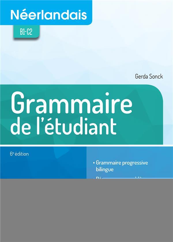 NEERLANDAIS GRAMMAIRE DE L'ETUDIANT
