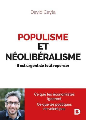 POPULISME ET NEOLIBERALISME  -  IL EST URGENT DE TOUT REPENSER