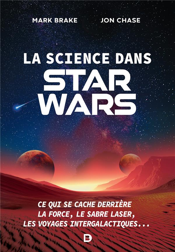 LA SCIENCE DANS STAR WARS BRAKE MARK DE BOECK SUP