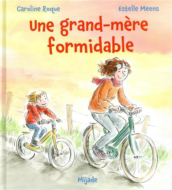 GRAND-MERE FORMIDABLE (UNE) MEENS ESTELLE MIJADE