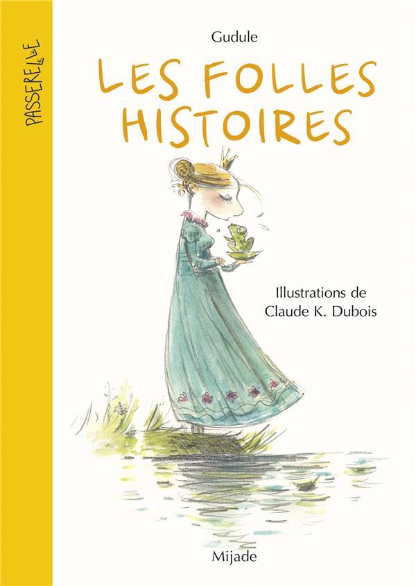 LES FOLLES HISTOIRES