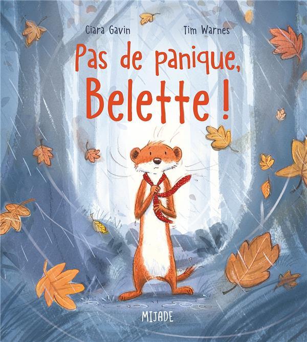 PAS DE PANIQUE, BELETTE ! WARNES TIM MIJADE