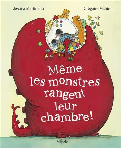 MEME LES MONSTRES RANGENT LEUR CHAMBRE ! -