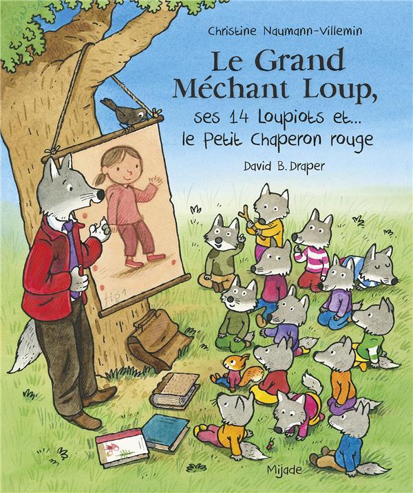 LE GRAND MECHANT LOUP, SES 14 LOUPIOTS ET... LE PETIT CHAPERON ROUGE
