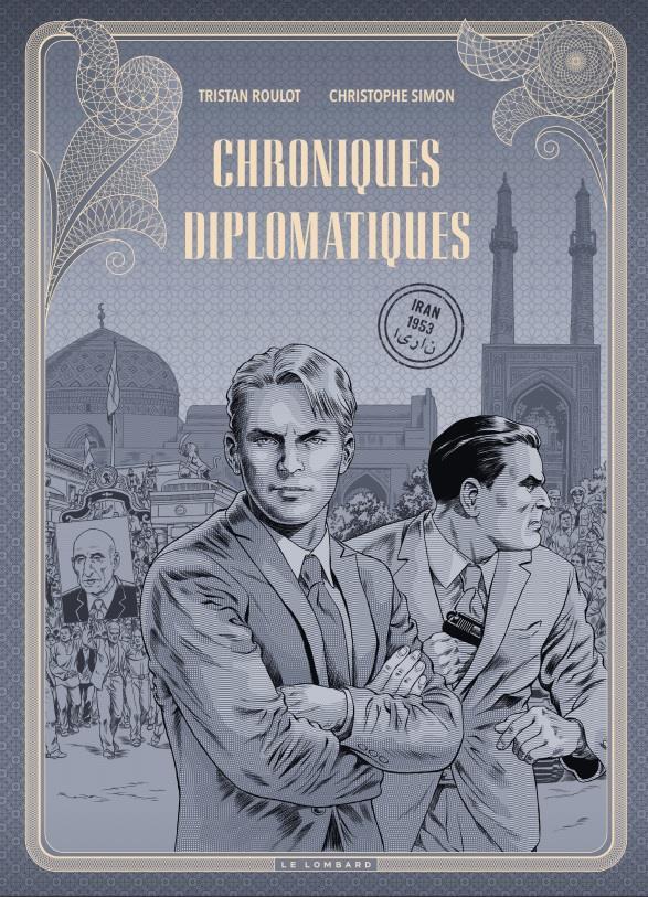 LES DIPLOMATES - CHRONIQUES DI ROULOT TRISTAN LOMBARD