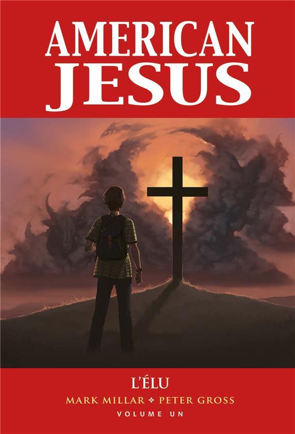 AMERICAN JESUS  -   L'ELU MILLAR, MARK  PANINI COM MAG