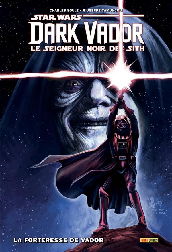 STAR WARS - DARK VADOR - LE SEIGNEUR NOIR DES SITH T.2  -  LA FORTERESSE DE VADOR