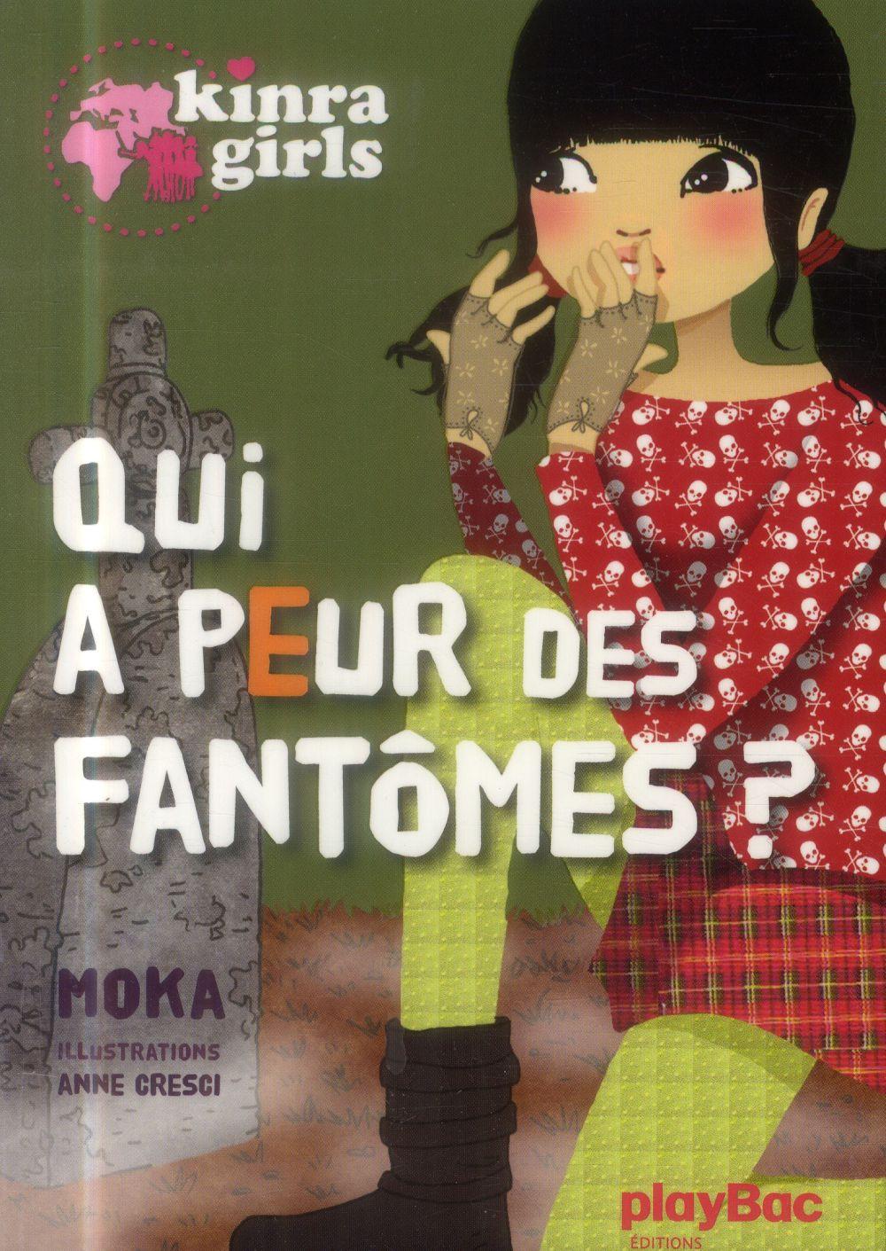 KINRA GIRLS - QUI A PEUR DES FANTOMES ? TOME 4 XXX PRISMA
