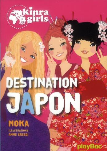 KINRA GIRLS - DESTINATION JAPON - TOME 5 XXX PRISMA