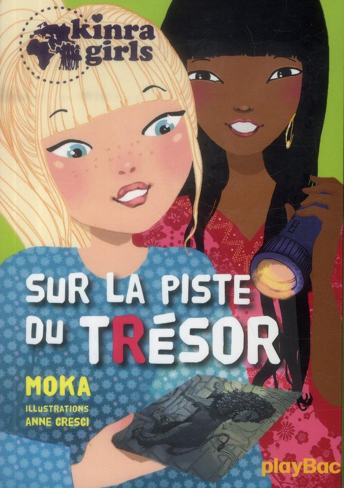 KINRA GIRLS - SUR LA PISTE DU TRESOR - TOME 9