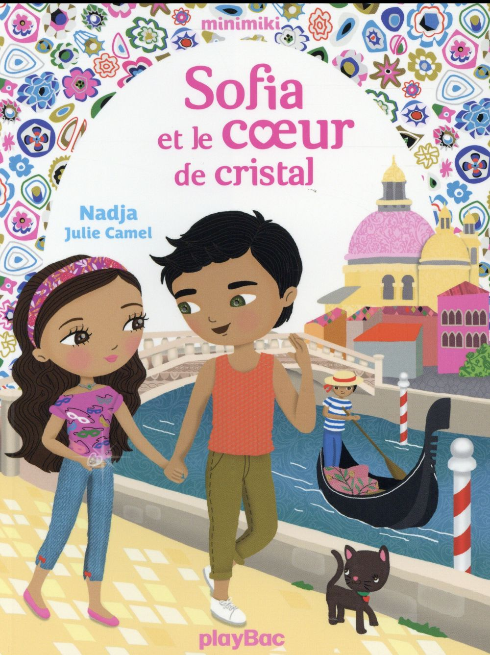 MINIMIKI - SOFIA ET LE COEUR DE CRISTAL - TOME 14 Nadja Play Bac