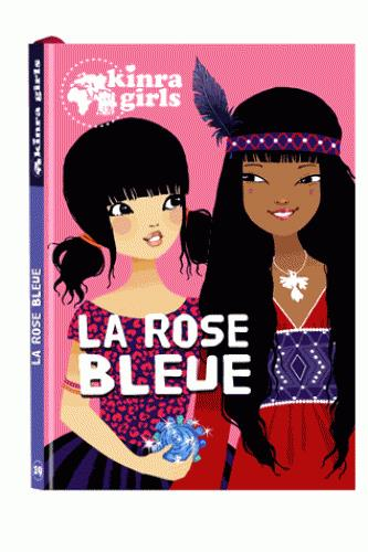 KINRA GIRLS - LA ROSE BLEUE - TOME 19 Moka Play Bac