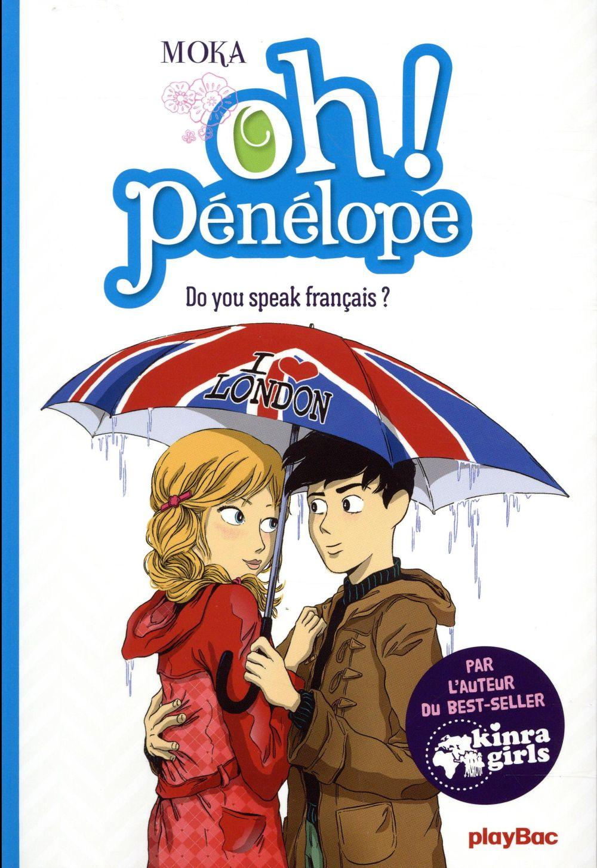 OH ! PENELOPE - DO YOU SPEAK FRANCAIS ? - TOME 5 Moka Play Bac