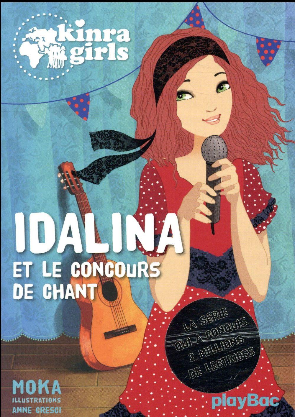 KINRA GIRLS - IDALINA ET LE CONCOURS DE CHANT - T0  PRISMA