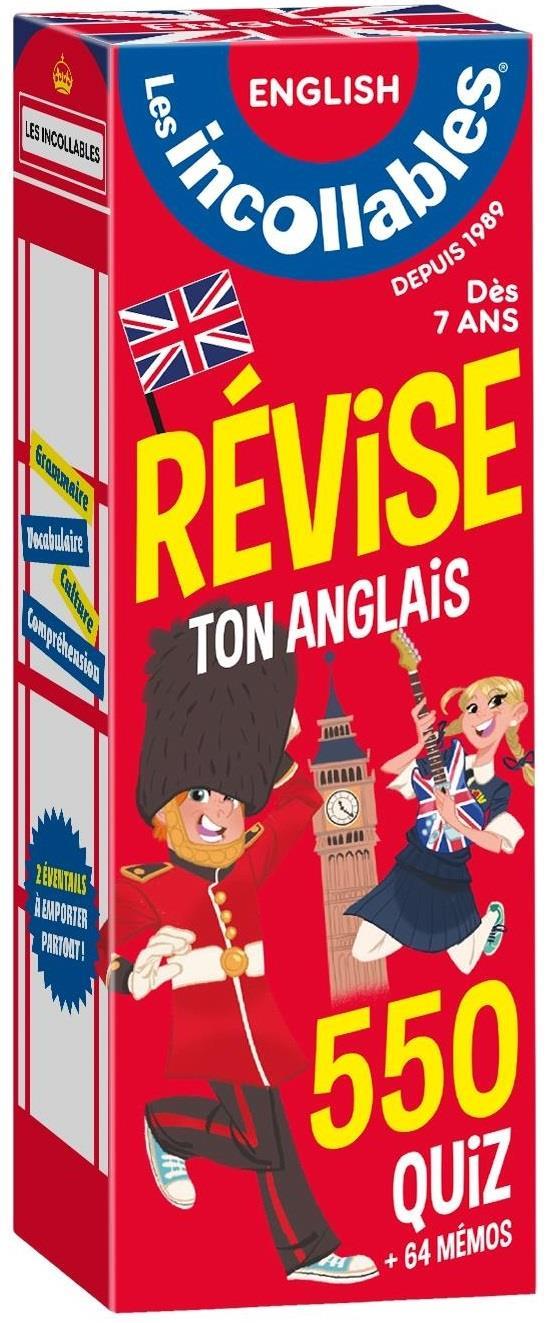 LES INCOLLABLES - REVISE TON ANGLAIS - DES 7 ANS
